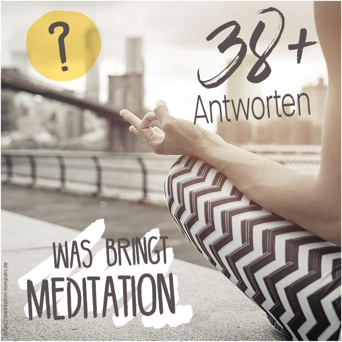 Was bringt Meditation | Meditation-Kompakt.de